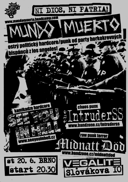 MUNDO MUERTO (USA) + SEE YOU IN HELL + MIDNATT DD + THE INTRUDERSS