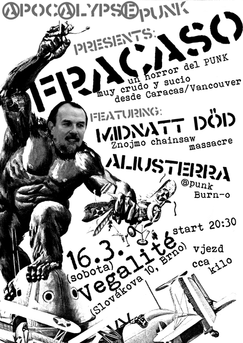 FRACASO (un horror del PUNK muy crudo y sucio desde Caracas/Vancouver) + MIDNATT DOD (Znojmo chainsaw massacre) + ALIUSTERRA (@punk, Brno)